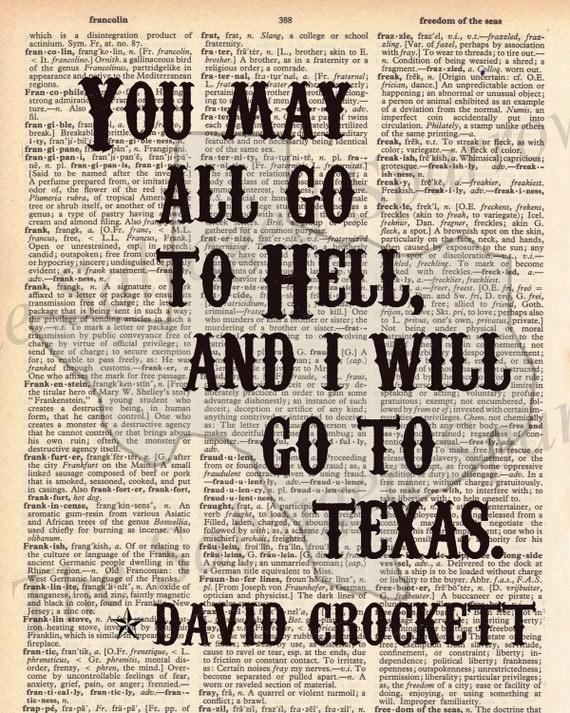 "Vintage Dictionary ""I will go to Texas"" Print - David Crockett quote"