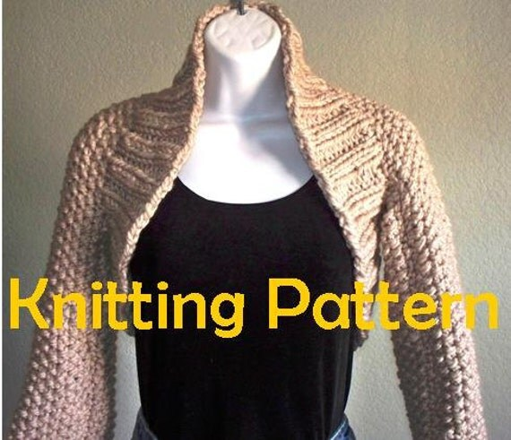 Sleeve Knitting Pattern : Chunky Long Sleeve Shrug PDF KNITTING PATTERN by HandKnitArtisans