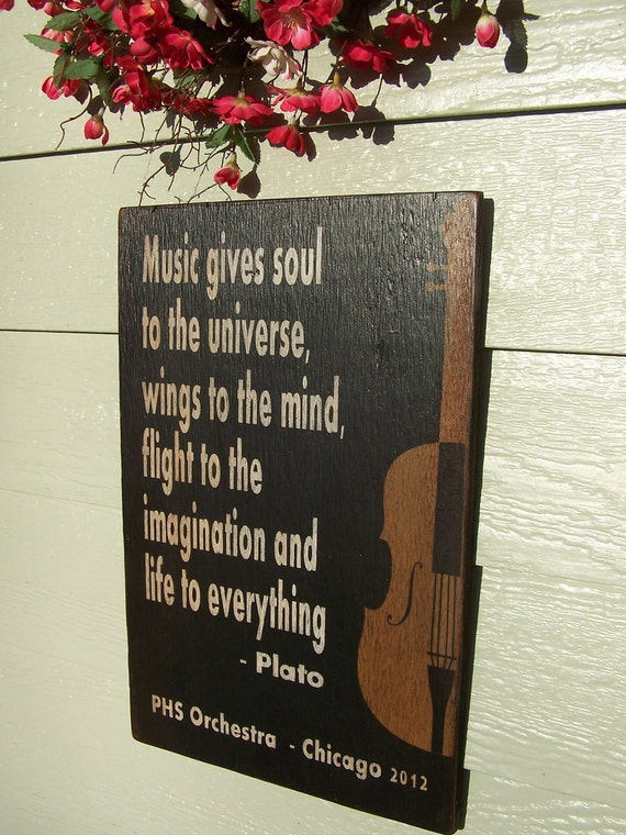 """Music Gives Soul to the Universe - 12"""" x 18"""" Plywood Customizable Hand Painted Sign"""