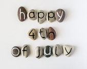 Happy 4th July, Unique Gift Idea for Independence Day, 14 Magnets Letters, Custom Quote, Beach Pebbles, Personalized, Rocks
