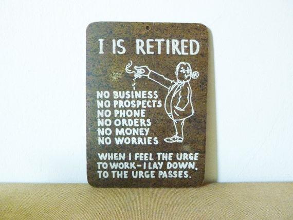 Vintage Retirement Sign