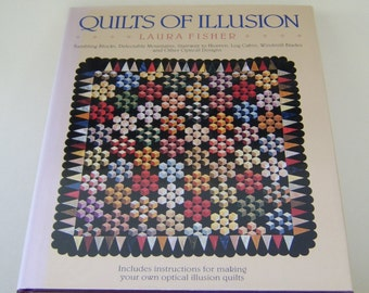 Quilts of Illusion by Laura Fisher