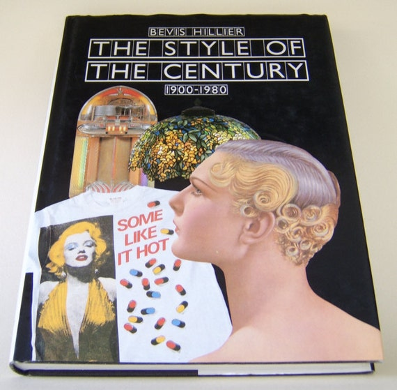 The Style of the Century by Bevis Hillier