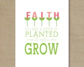 Faith is like a seed Art Print - Digital Print File