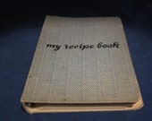 """vintage """"My Recipe Book""""-- blank book for recipies circa 1950s-- great kitchen item or gift for cook"""