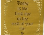 Vintage 1970's Today Is The First Day...' Poster Hippie