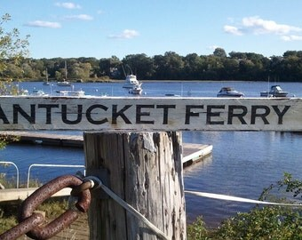 Old Roadsign - NANTUCKET FERRY