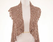 Hand knit Crochet Shrug in Eyelet Lace Pattern in Taupe Tan Color in size S/M