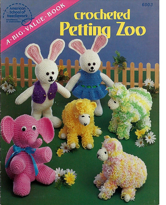 Crocheted Petting Zoo  American School of Needlework 6003