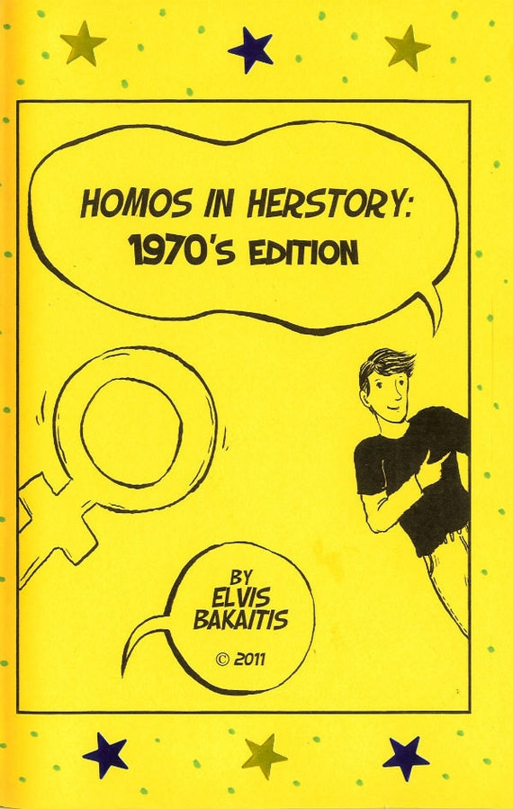 Homos in Herstory: 1970's Edition