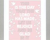 Nursery wall art - Bible Verse - Psalm 118:24 - Pink - 8x10 Print