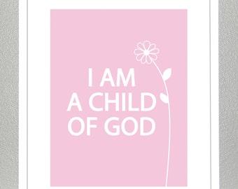 Wall art for kids- I Am A Child Of God- Light Pink- 8x10