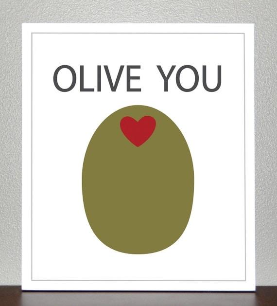 Olive You -  8x10 print