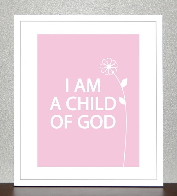 Wall art for kids- I Am A Child Of God- Light Pink- 8x10