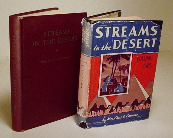 Streams in the Desert book by Mrs. Chas, E. Cowman, vol. 1 and vol. 2