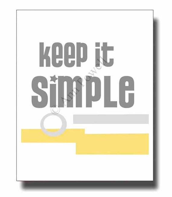 typography art quote Keep it Simple  poster home office decor