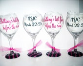 Custom listing for15.Last fling before the ring. Personalized Wine Glasses. Great for bachelorette parties.