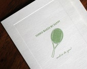 Tennis Makes Me Happy and So Do You Greeting Card A6
