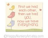 First we had each other, love quote, nursery art, girls nursery decor, birds, family