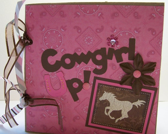 Cowgirl scrapbook album - Perfect for a special cowgirl in your life