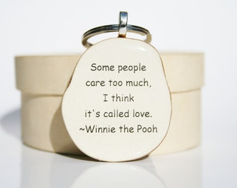 Inspirational keychain  winnie the pooh quote love keychain key charm nature gift eco friendly