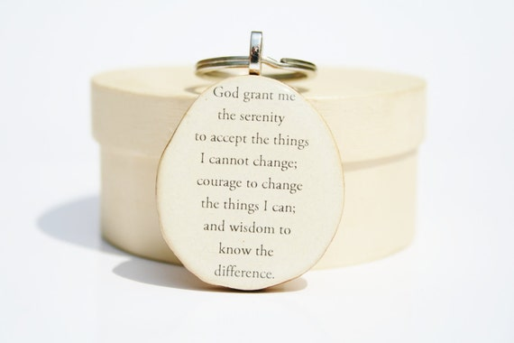 Serenity prayer keychain,  going away gift, Inspirational keychain ,  nature gift, eco friendly inspirational gift recovery