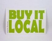 Buy It Local 4x6 Art Postcard - a mantra for your healthy mind and body