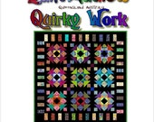 QUIRKY WORK - Quilt-Addicts Patchwork Quilt Pattern