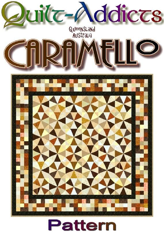 CARAMELLO - Quilt-Addicts Patchwork Quilt Pattern