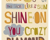 shine on you crazy diamond. 11 x 14 art print. ready to frame