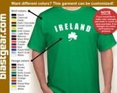 IRELAND St. Patrick's Day T-shirt — Any color/Any size - Adult S, M, L, XL, 2XL, 3XL, 4XL, 5XL  Youth S, M, L, XL