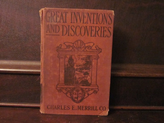 1911 Great Inventions and Discoveries book