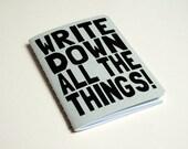 """Handmade notebook """"Write down All the things"""" Journal. Sketchbook. Notepad. writing. Geek"""