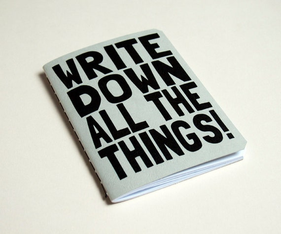 "Handmade notebook ""Write down All the things"" Journal. Sketchbook. Notepad. writing. Geek"