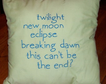 Twilight Inspired, This Can't Be the End, Throw Pillow