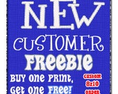New Customer BOGO FREE 8x10 Print