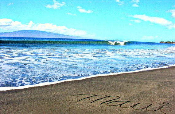 Maui Written in the Sand • Sand Art • Nature Photography • Landscape photo Seascape  5x7 print • Maui Hawaii • Beach Wall Art • Home Decor