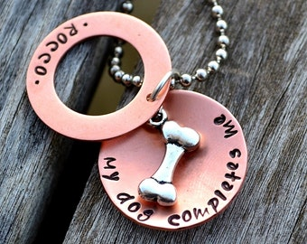 My Dog Completes Me Personalized Handstamped Secret Message Necklace