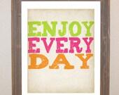 Encouraging Word Art Print Enjoy Everyday