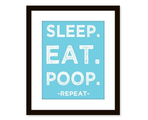 Sleep Eat Poop poster - funny kid print - typographic art print, nursery art print, baby room decor