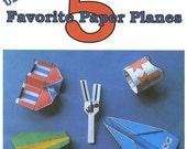 Uncle Dean's 5 Favorite Paper Planes