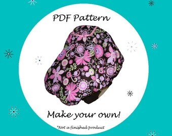 Infant Car Seat Carrier Cover Pattern - PDF Pattern - Ebook Pattern - Instant Download