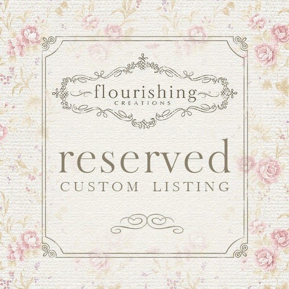 RESERVED LISTING for AhuvasOriginals