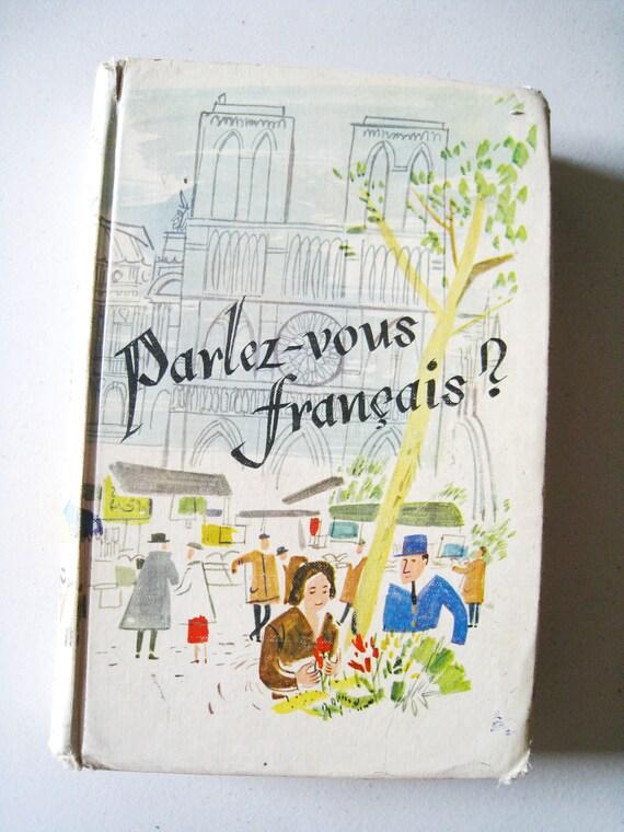 Vintage Book: Vintage French Textbook, Parlez-vous francais