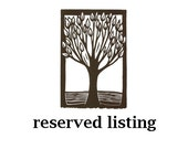 Reserved Listing for Liz