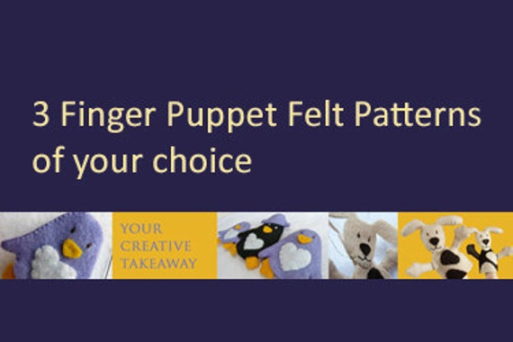 Combine & Save: 3 Finger Puppet Felt Patterns