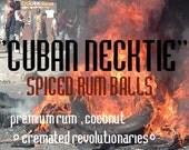 CUBAN NECKTIE- spiced rum and coconut balls