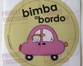 Bimba a bordo bionda - Girl on board blonde - Italian or English version - Baby on board