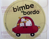 FUCSIA CAR - bimbe a bordo - baby on board  - Italian or English version