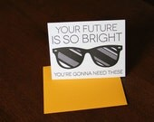 Letterpress Your Future is so bright you're going to need these Graduation or congratulation card - WishboneLetterpress